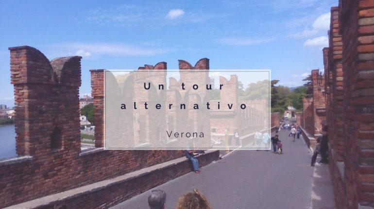 Un tour alternativo a Verona www.ilmiraggio.com
