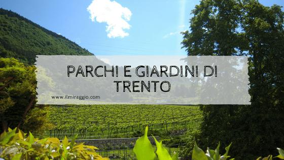Parchi e giardini a Trento: aree verdi in città da non perdere!