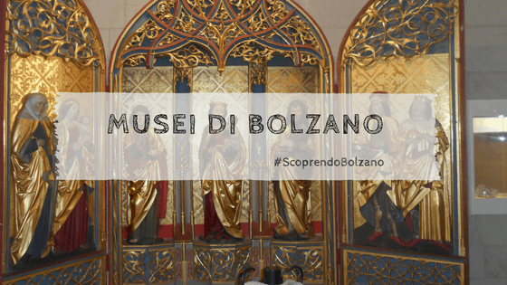 I musei a Bolzano