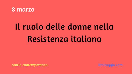 Le donne e la Resistenza in Italia